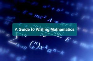 Guide to Writing Mathematics