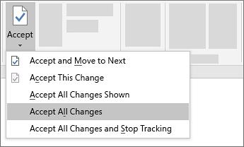 نکته: برای پذیرفتن یا رد کردن همزمان تمام تغییرات بر روی فلش روی دکمه Accept یا Reject کلیک کنید، سپس Accept All Changes یا Reject All Changes را انتخاب کنید.